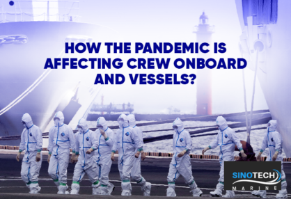 How the Pandemic is Affecting Crew Onboard and Vessels?