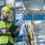 Role Alterations Between Ship Inspectors, Surveyors, and Auditors